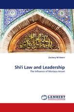 Shi''i Law and Leadership