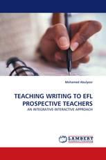 TEACHING WRITING TO EFL PROSPECTIVE TEACHERS
