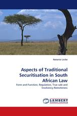 Aspects of Traditional Securitisation in South African Law