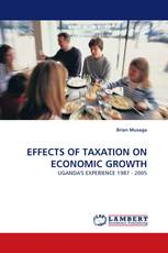 EFFECTS OF TAXATION ON ECONOMIC GROWTH