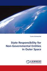 State Responsibility for Non-Governmental Entities in Outer Space