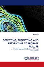 DETECTING, PREDICTING AND PREVENTING CORPORATE FAILURE