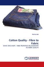 Cotton Quality - Fibre to Fabric