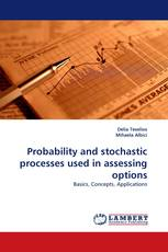 Probability and stochastic processes used in assessing options