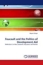 Foucault and the Politics of Development Aid