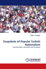 Snapshots of Popular Turkish Nationalism
