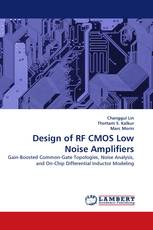 Design of RF CMOS Low Noise Amplifiers