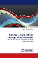 Constructing Identities through Multilingualism
