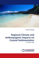 Regional Climate and Anthropogenic Impacts on Coastal Sedimentation