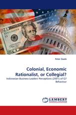 Colonial, Economic Rationalist, or Collegial?