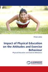 Impact of Physical Education on the Attitudes and Exercise Behaviour