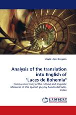 "Analysis of the translation into English of ""Luces de Bohemia"""