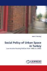 Social Policy of Urban Space in Turkey