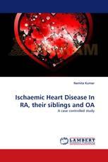 Ischaemic Heart Disease In RA, their siblings and OA