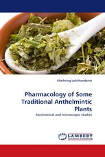 Pharmacology of Some Traditional Anthelmintic Plants