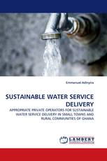 SUSTAINABLE WATER SERVICE DELIVERY