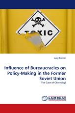 Influence of Bureaucracies on Policy-Making in the Former Soviet Union