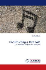 Constructing a Jazz Solo