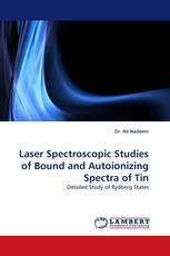 Laser Spectroscopic Studies of Bound and Autoionizing Spectra of Tin