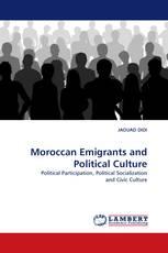 Moroccan Emigrants and Political Culture