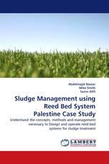 Sludge Management using Reed Bed System Palestine Case Study