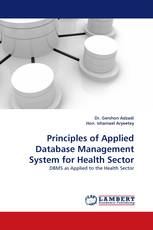 Principles of Applied Database Management System for Health Sector