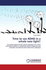 Time to see ADHD in a whole new light?