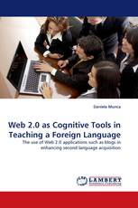 Web 2.0 as Cognitive Tools in Teaching a Foreign Language