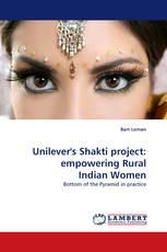 Unilever''s Shakti project: empowering Rural Indian Women