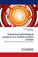 Enhancing technological progress in a market-socialist context