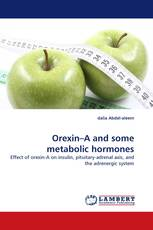 Orexin–A and some metabolic hormones