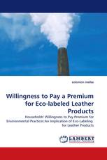 Willingness to Pay a Premium for Eco-labeled Leather Products