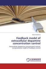 Feedback model of extracellular dopamine concentration control