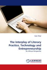 The Interplay of Literary Practice, Technology and Entrepreneurship