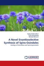 A Novel Enantioselective Synthesis of Spiro-Oxindoles