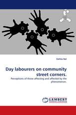 Day labourers on community street corners.
