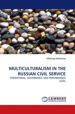 MULTICULTURALISM IN THE RUSSIAN CIVIL SERVICE