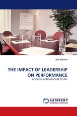 THE IMPACT OF LEADERSHIP ON PERFORMANCE