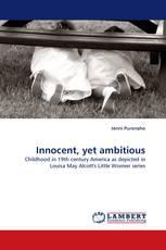 Innocent, yet ambitious