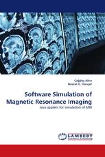 Software Simulation of Magnetic Resonance Imaging