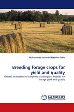 Breeding forage crops for yield and quality
