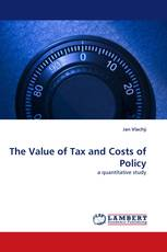 The Value of Tax and Costs of Policy