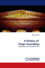 A History of  Stage Swordplay