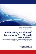 A Laboratory Modelling of Groundwater Flow Through Porous Media