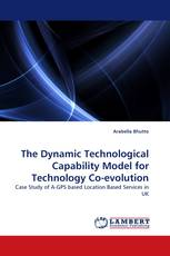 The Dynamic Technological Capability Model for Technology Co-evolution