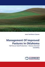Management Of Improved Pastures In Oklahoma