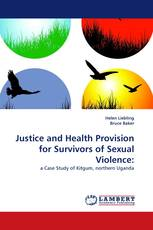Justice and Health Provision for Survivors of Sexual Violence: