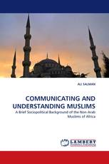 COMMUNICATING AND UNDERSTANDING MUSLIMS