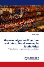 German migration literature and intercultural learning in South Africa