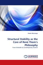 Structural Stability as the Core of René Thom's Philosophy